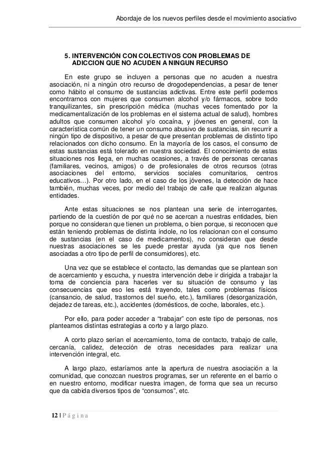 12   P á g i n a Abordaje de los nuevos perfiles desde el movimiento asociativo 5. INTERVENCIÓN CON COLECTIVOS CON PROBLEM...