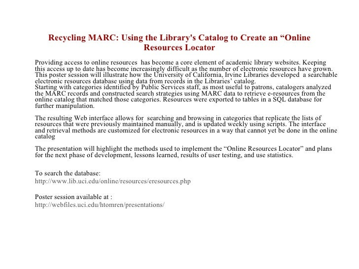 """Recycling MARC: Using the Library's Catalog to Create an """"Online Resources Locator <ul><li>Providing access to online reso..."""
