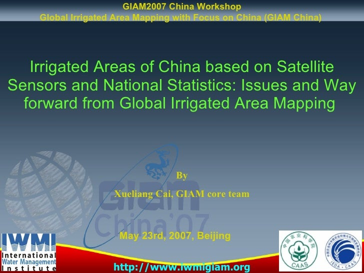 Irrigated Areas of China based on Satellite Sensors and National Statistics: Issues and Way forward from Global Irrigated ...