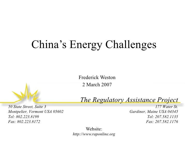 China's Energy Challenges Frederick Weston 2 March 2007