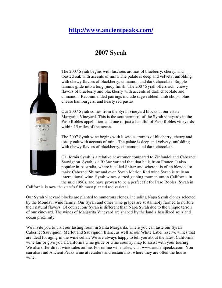 """HYPERLINK """" http://www.ancientpeaks.com/""""  http://www.ancientpeaks.com/ 2007 Syrah<br />left0The 2007 Syrah begins with l..."""