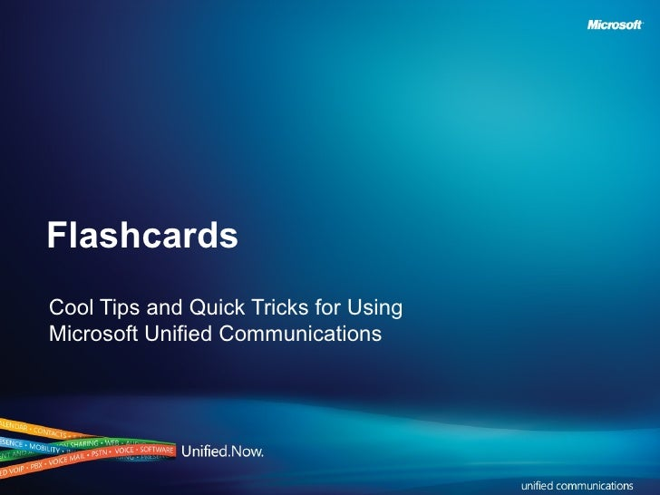 Flashcards Cool Tips and Quick Tricks for Using Microsoft Unified Communications