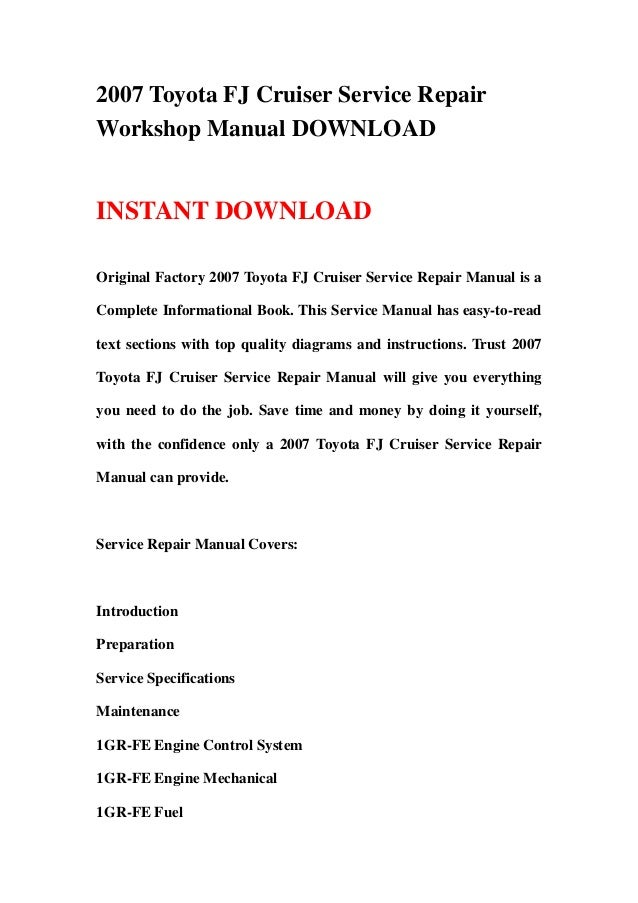 2007 Toyota FJ Cruiser Service RepairWorkshop Manual DOWNLOADINSTANT DOWNLOADOriginal Factory 2007 Toyota FJ Cruiser Servi...