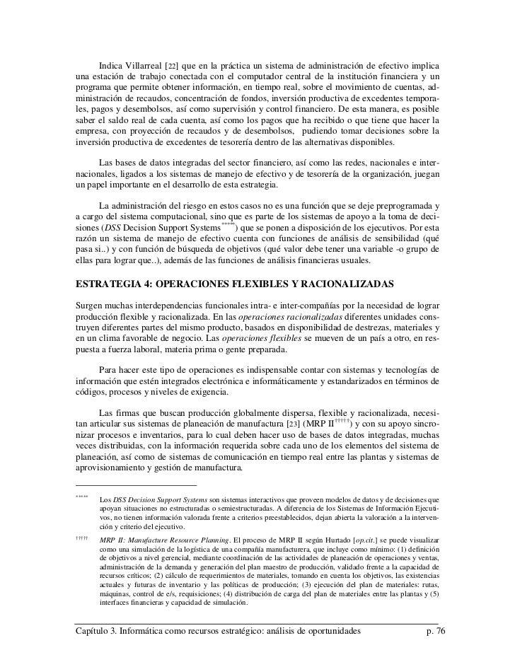 Indica Villarreal [ 22] que en la práctica un sistema de administración de efectivo implicauna estación de trabajo conecta...