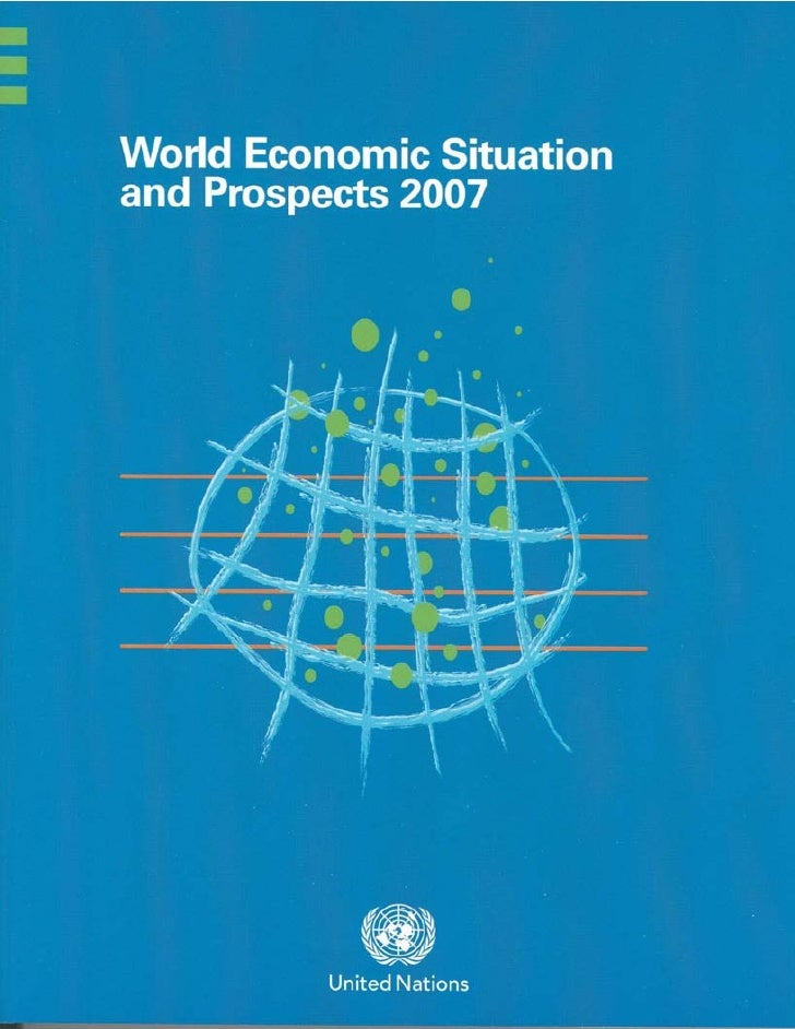 World Economic Situationand Prospects 2007asdfUnited NationsNew York, 2007