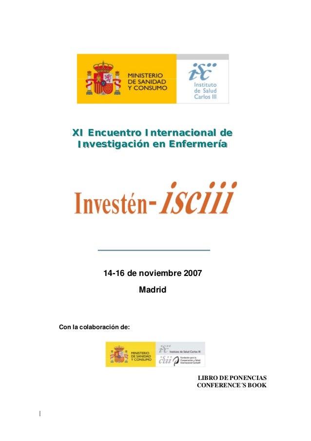 XI Encuentro Internacional de    XI Encuentro Internacional de     Investigación en Enfermería     Investigación en Enferm...