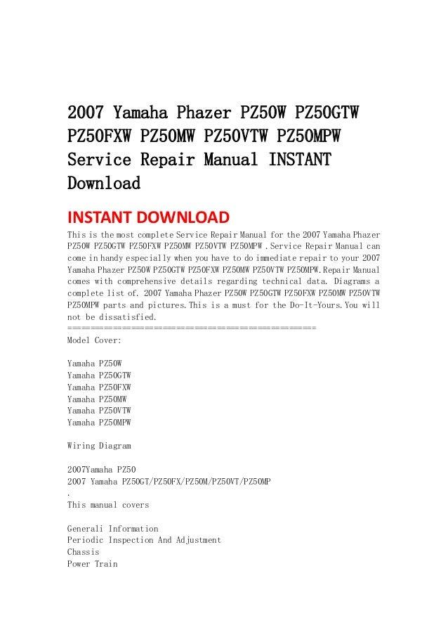 2007 Yamaha Phazer Pz50 W Pz50gtw Pz50fxw Pz50mw Pz50vtw Pz50m Serv\u2026rhslideshare: 2007 Yamaha Phazer Wiring Diagrams At Gmaili.net