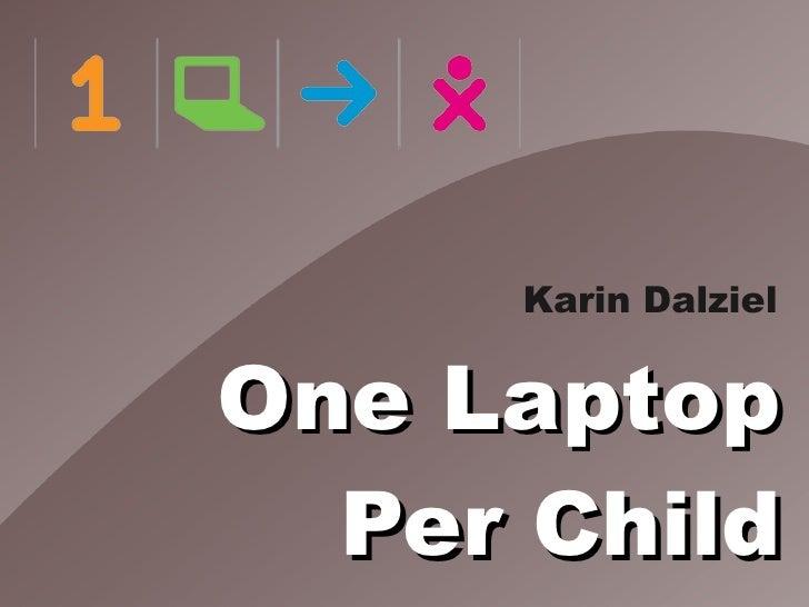 Karin Dalziel   One Laptop   Per Child