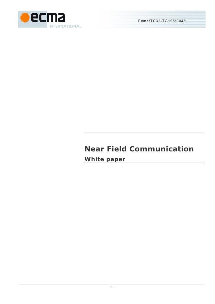 Ecma/TC32-TG19/2004/1     Near Field Communication White paper           -i -
