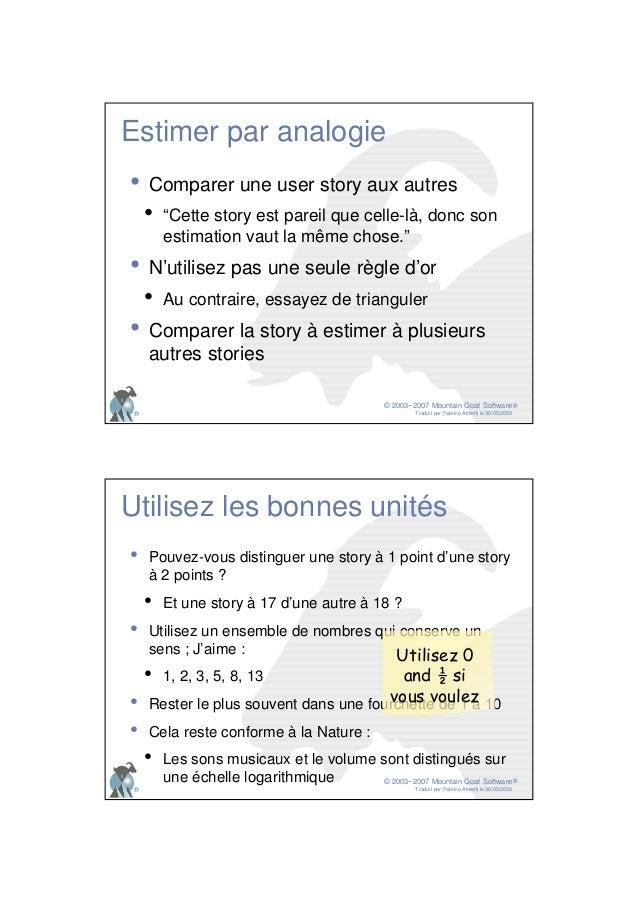 © 2003−2007 Mountain Goat Software Traduit par Fabrice Aimetti le 30/05/2009 ® ® Estimer par analogie • Comparer une user ...