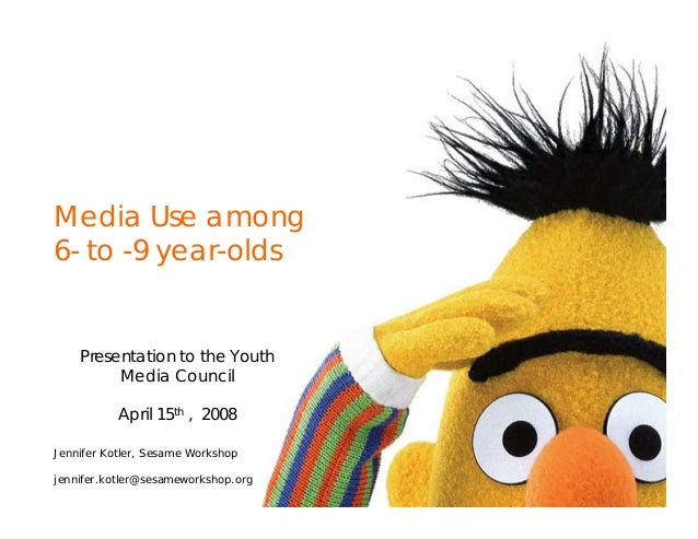 Presentation to the Youth Media Council April 15th , 2008 Media Use among 6- to -9 year-olds Jennifer Kotler, Sesame Works...