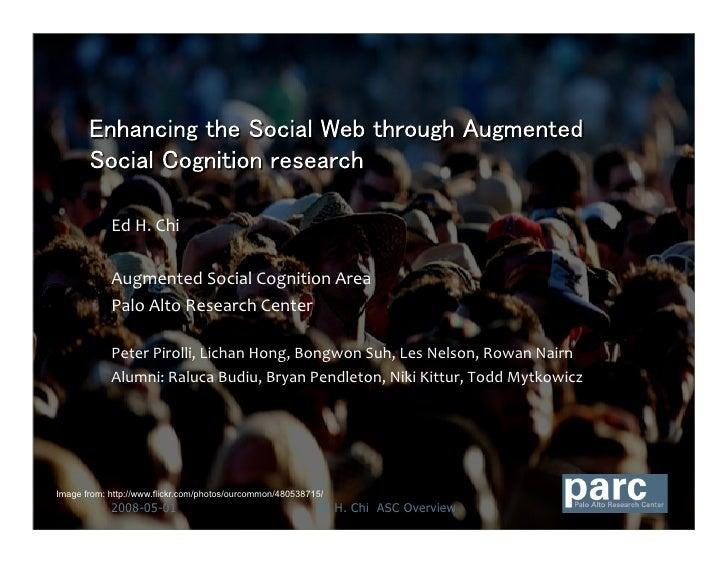EdH.Chi              AugmentedSocialCognitionArea             PaloAltoResearchCenter              PeterPirolli...
