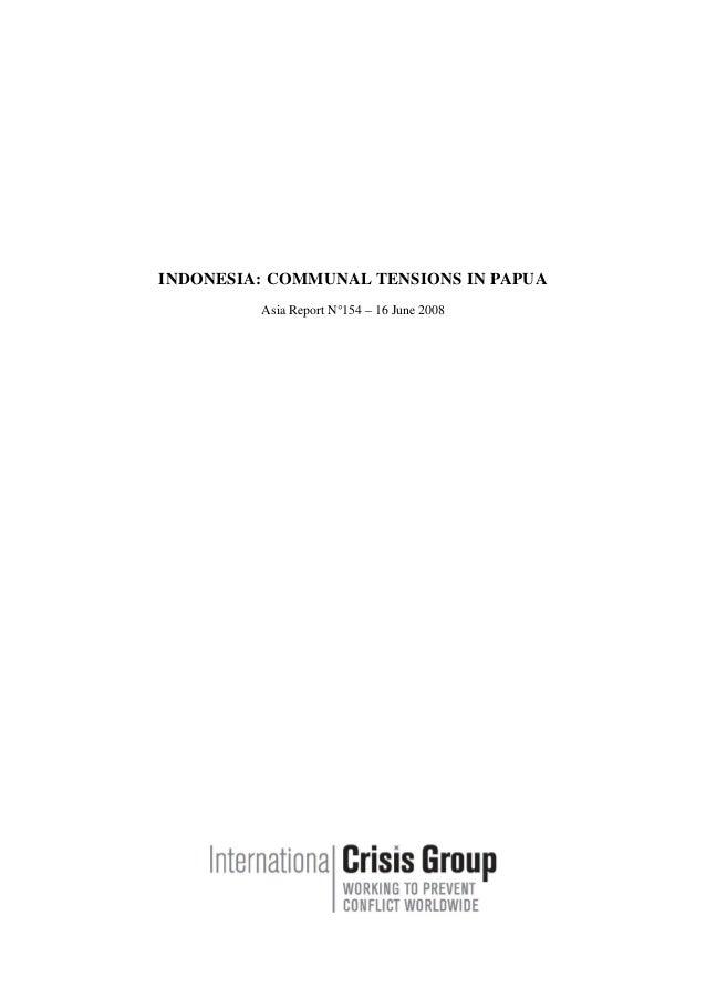 INDONESIA: COMMUNAL TENSIONS IN PAPUA Asia Report N°154 – 16 June 2008
