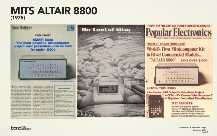 MITS ALTAIR 8800 (1975)                        Foundations of Interaction Design                                     Septe...