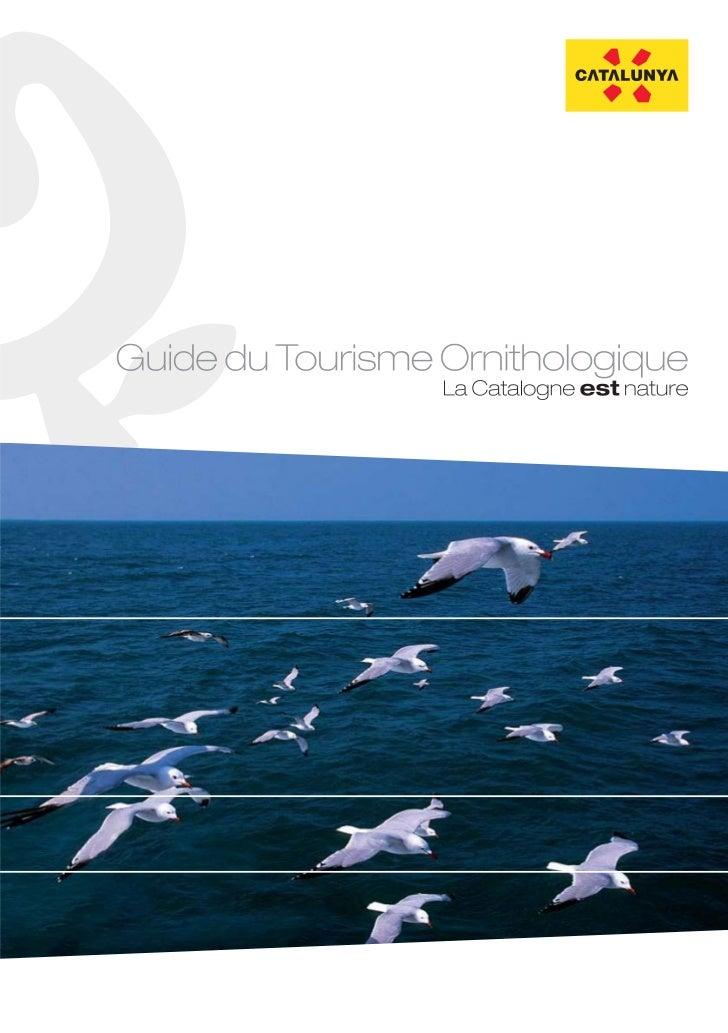 CATALOGNEGuide du tourisme ornithologique           Consorci Turisme de Catalunya           Departament d'Innovació, Unive...