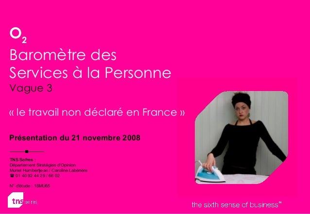 TNS Sofres: Département Stratégies d'Opinion Muriel Humbertjean / Caroline Labénère  01 40 92 44 29 / 66 02 N° d'étude :...