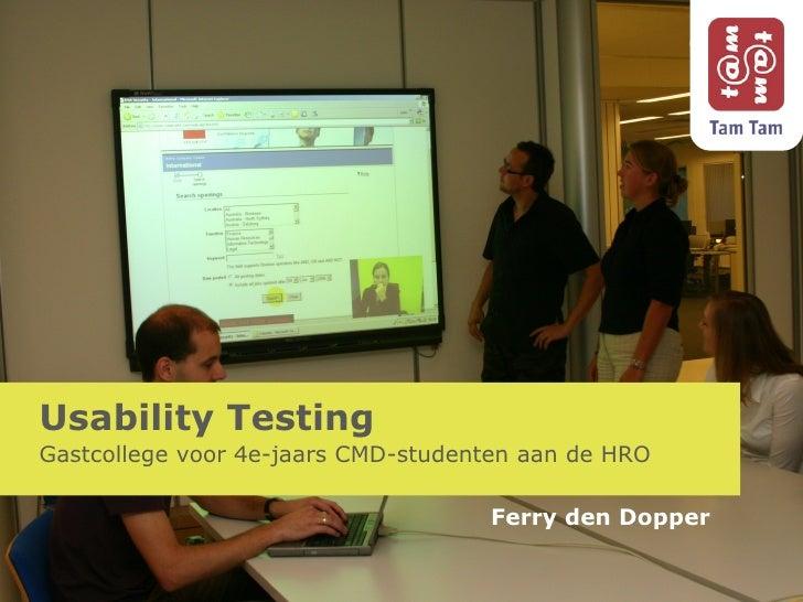 Usability Testing Gastcollege voor 4e-jaars CMD-studenten aan de HRO Ferry den Dopper