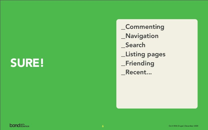 _Commenting             _Navigation             _Search             _Listing pages SURE!       _Friending             _Rec...