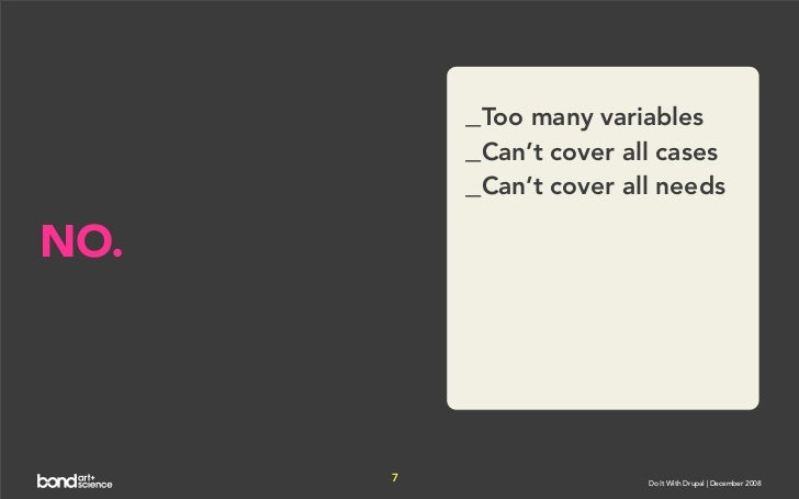 _Too many variables           _Can't cover all cases           _Can't cover all needs  NO.           7                  Do...