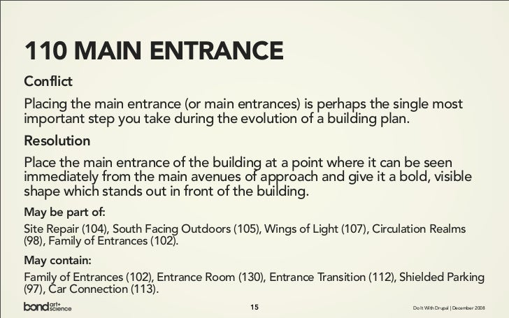 110 MAIN ENTRANCE Conflict Placing the main entrance (or main entrances) is perhaps the single most important step you tak...