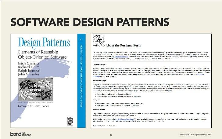 SOFTWARE DESIGN PATTERNS                   18           Do It With Drupal | December 2008