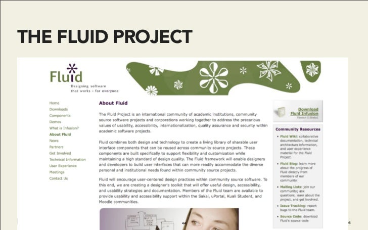 THE FLUID PROJECT                    44   Do It With Drupal | December 2008