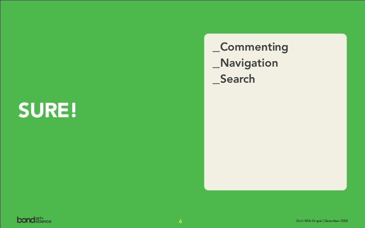 _Commenting             _Navigation             _Search  SURE!             6                 Do It With Drupal | December ...