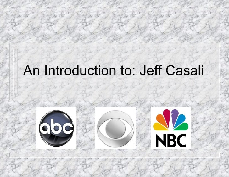 An Introduction to: Jeff Casali