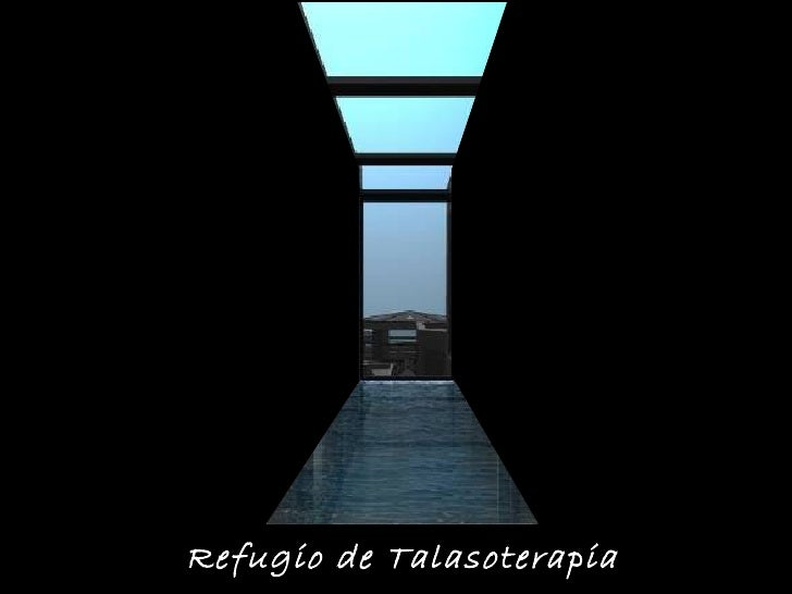 Refugio de Talasoterapia