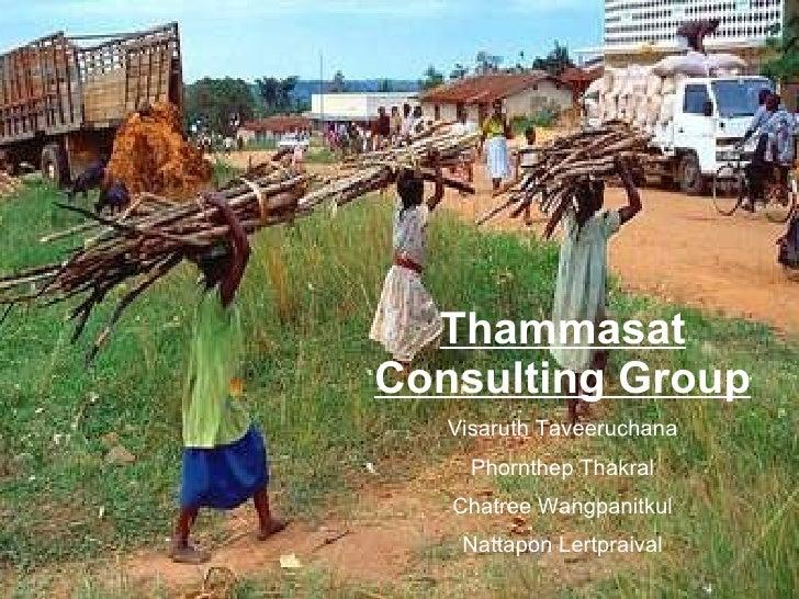 Thammasat Consulting Group Visaruth Taveeruchana Phornthep Thakral Chatree Wangpanitkul Nattapon Lertpraival