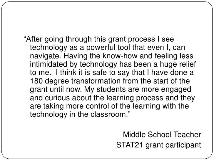 """After going through this grant process I see technology as a powerful tool that even I, can navigate. Having the know-how..."