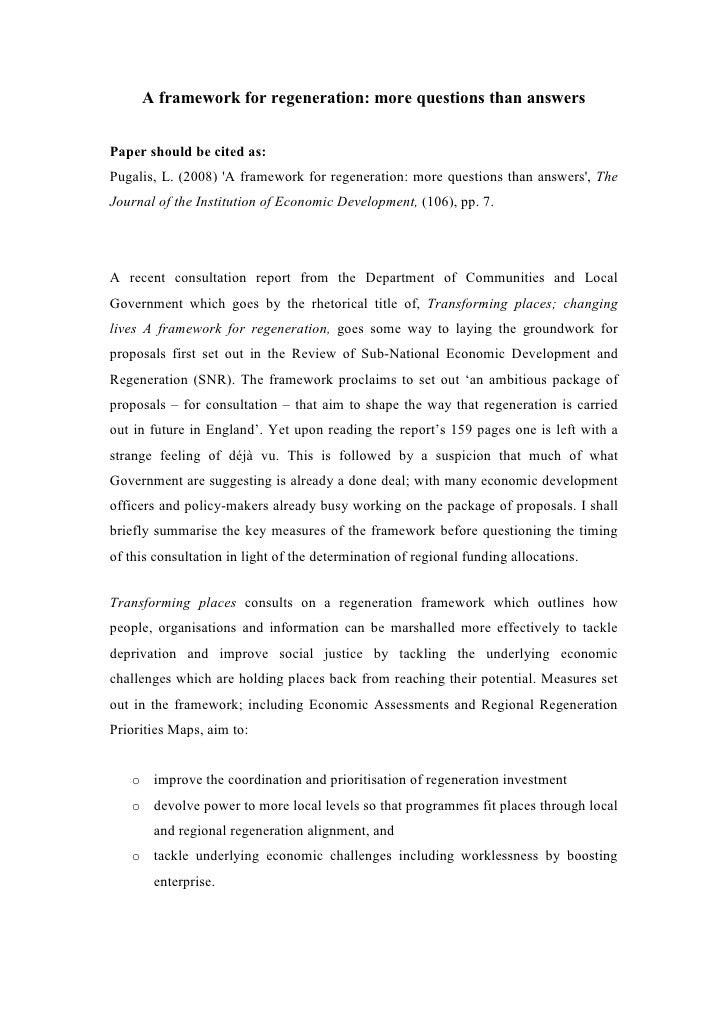 A framework for regeneration: more questions than answersPaper should be cited as:Pugalis, L. (2008) A framework for regen...