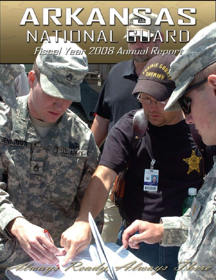 From the Adjutant General It is my pleasure to present the Arkansas National Guard's annual report for fiscal year        ...