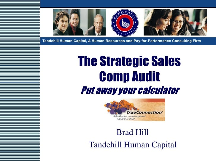 TandehillHuman Capital, A A Human Resources and Pay-for-Performance Consulting Firm Tandehill Human Capital, Human Resourc...