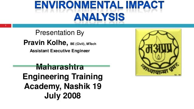 Presentation By Pravin Kolhe, BE (Civil), MTech Assistant Executive Engineer Maharashtra Engineering Training Academy, Nas...
