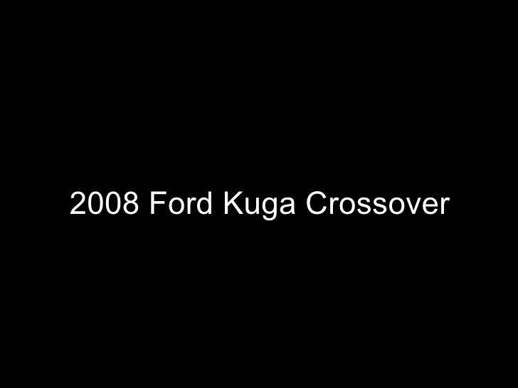 2008 Ford Kuga Crossover