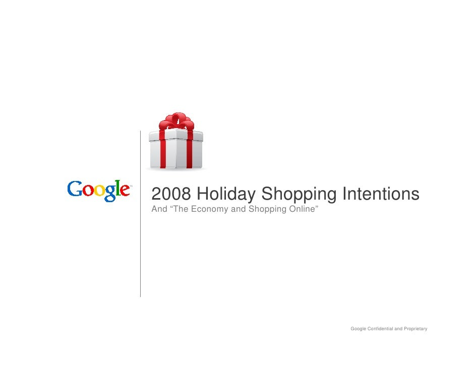 """2008 Holiday Shopping Intentions And """"The Economy and Shopping Online""""                                             Google ..."""