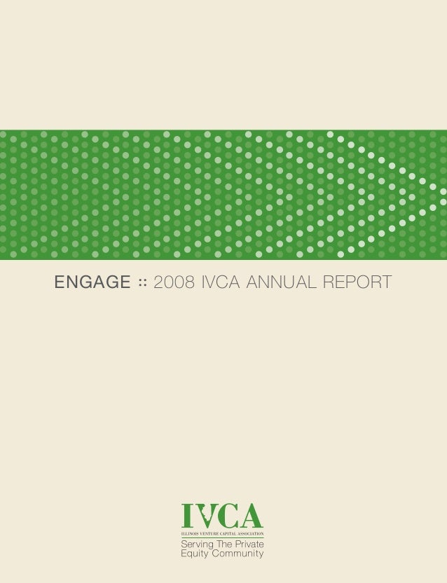 ENGAGE :: 2008 IVCA ANNUAL REPORT
