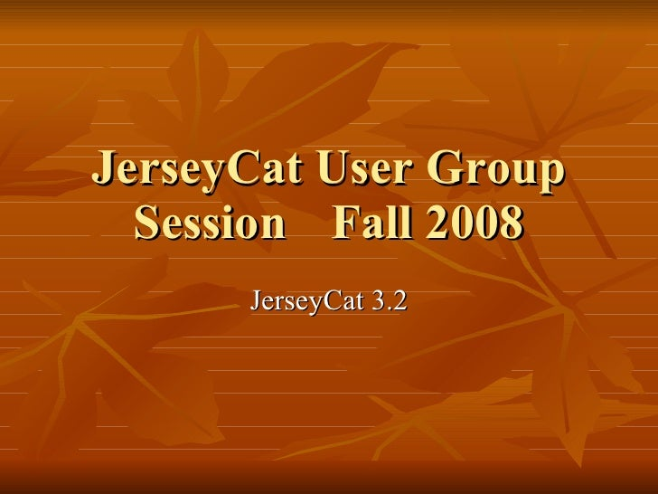 JerseyCat User Group Session Fall 2008 JerseyCat 3.2