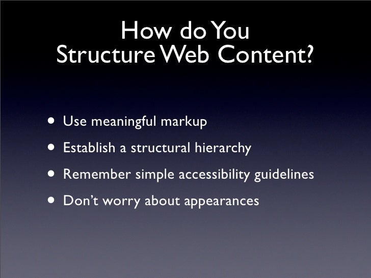 semantic content structuring of web pages in relationship to accessibility