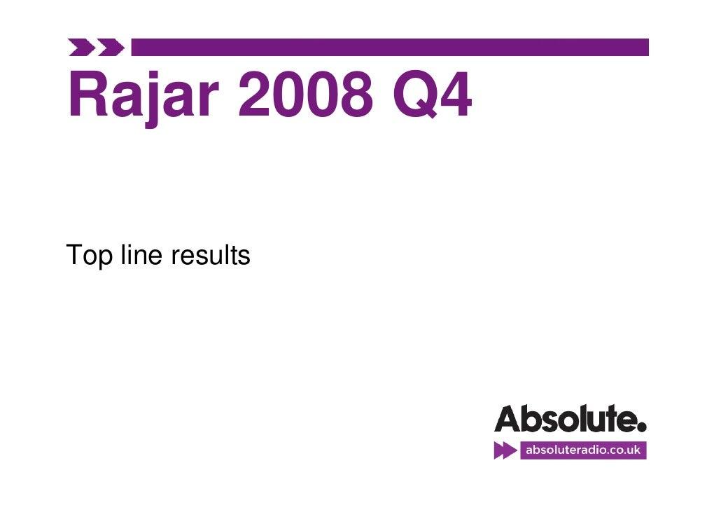 Rajar 2008 Q4  Top line results