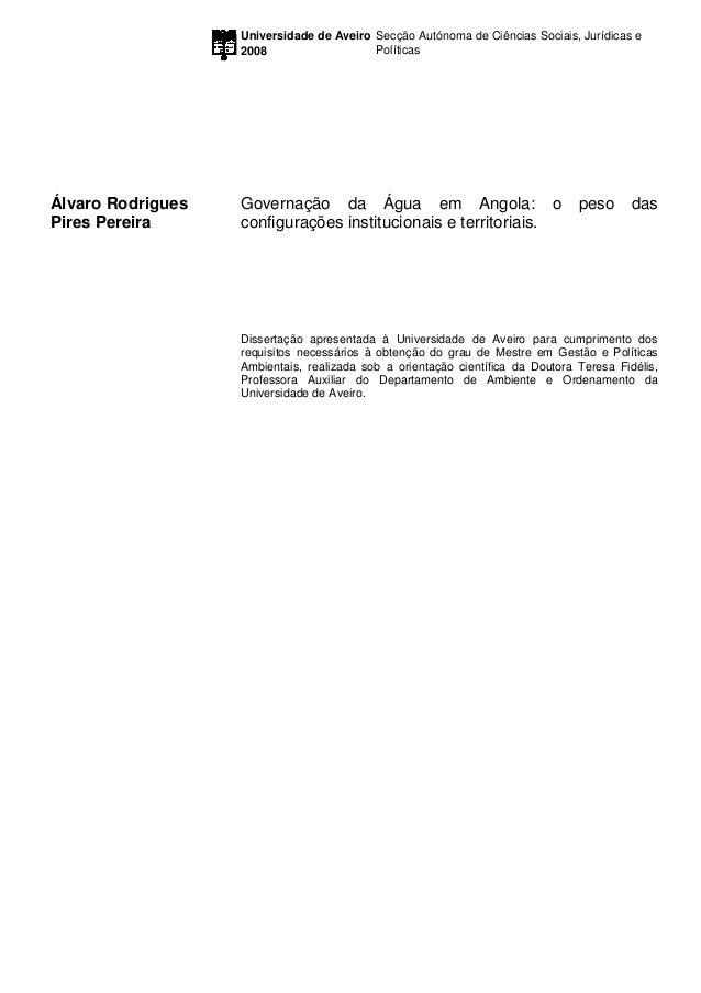 Universidade de Aveiro Secção Autónoma de Ciências Sociais, Jurídicas e                   2008                   Políticas...