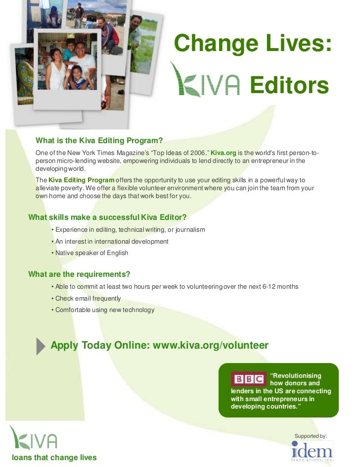 Change Lives:                                                                                 Editors      What is the Kiv...