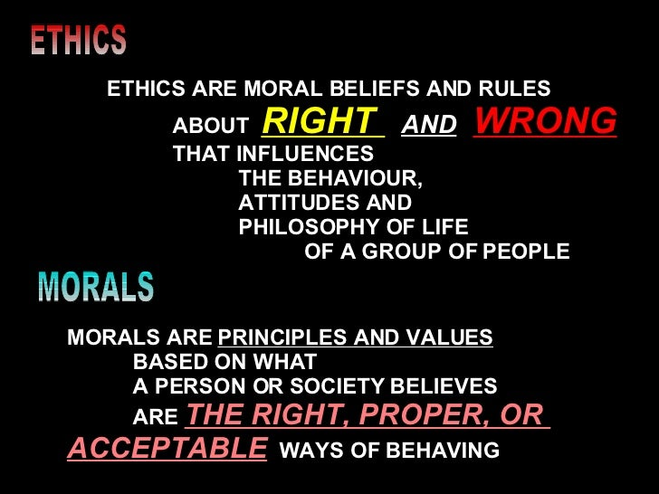 moral ethical values of life lic divisional office  5 ethics ethics are moral