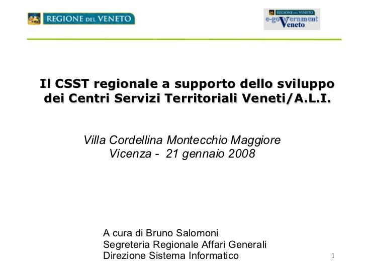 Il CSST regionale a supporto dello sviluppo dei Centri Servizi Territoriali Veneti/A.L.I. Villa Cordellina Montecchio Magg...