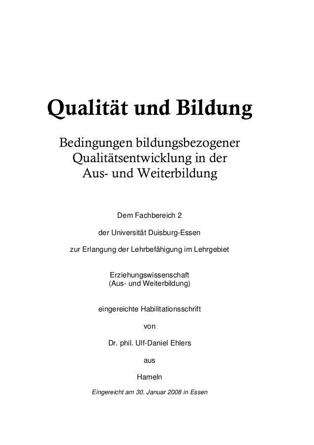 Qualität und Bildung Bedingungen bildungsbezogener   Qualitätsentwicklung in der    Aus- und Weiterbildung                ...