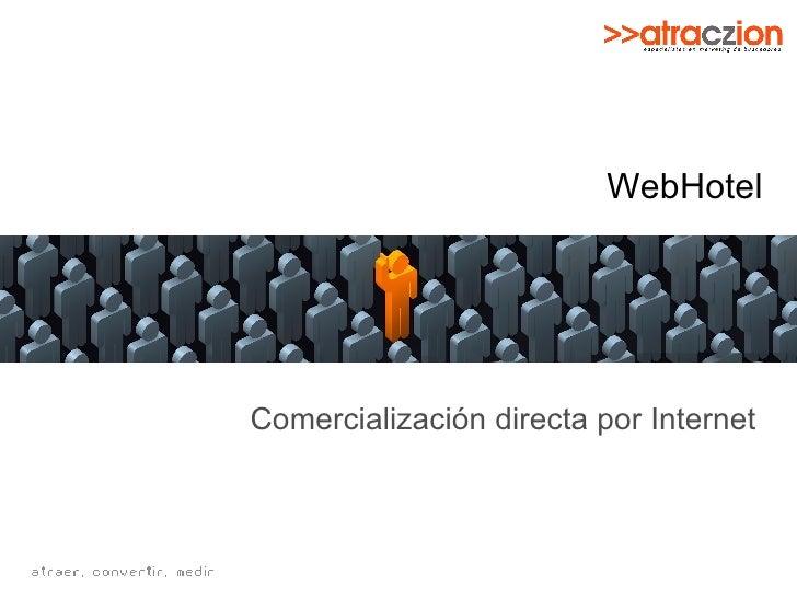 WebHotel Comercialización directa por Internet