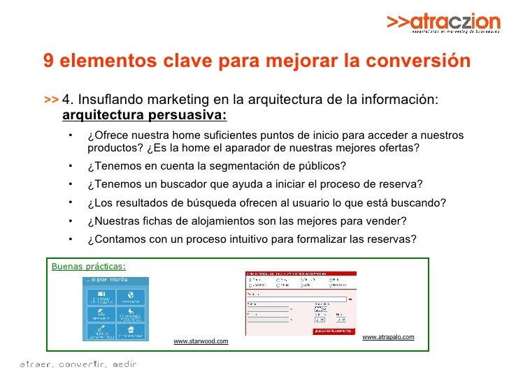 9 elementos clave para mejorar la conversión <ul><li>4. Insuflando marketing en la arquitectura de la información:  arquit...