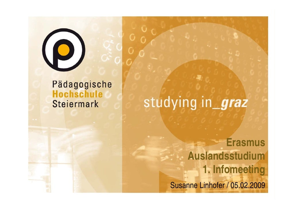 Erasmus      Auslandsstudium      Ald         di         1. Infomeeting                      g Susanne Linhofer / 05.02.20...