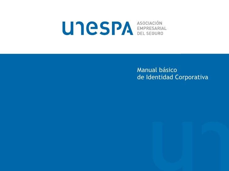Manual básico de Identidad Corporativa